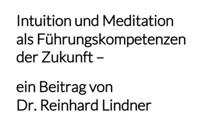 Intuition und Meditation als Führungskompetenzen der Zukunft